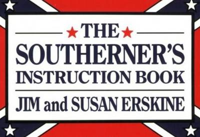 The Southerner's Instruction Book