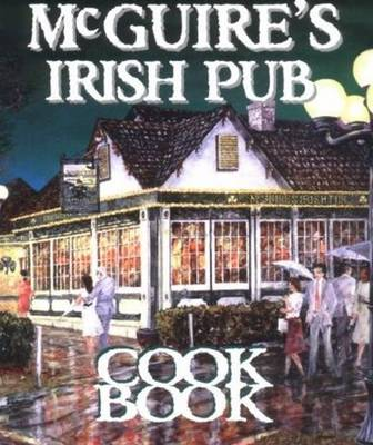 McGuire's Irish Pub Cookbook