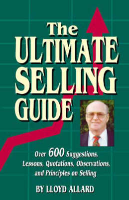 The Ultimate Selling Guide