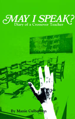 May I Speak?: Diary of a Crossover Teacher