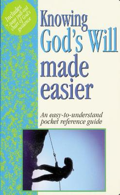 Knowing God's Will Made Easier: Pocket-Sized Bible Reference Guides