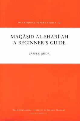 Maqasid Al-Shariah: A Beginner's Guide