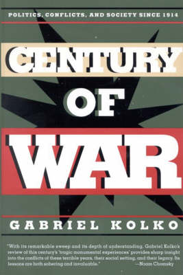 Century of War: Politics, Conflict and Society Since 1914