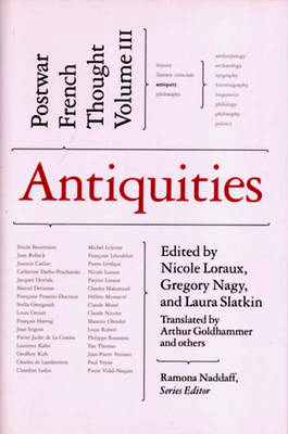 Antiquities: Postwar French Thought, Vol. 3
