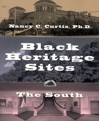 Black Heritage Sites: v. 2: The South