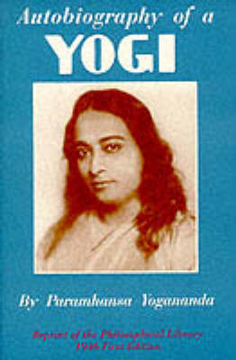 Autobiography of a Yogi: Old Edition