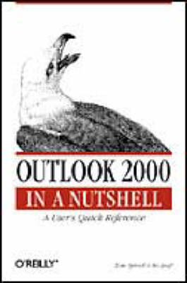 Outlook 2000 In a Nutshell: A Power User's Quick Reference