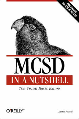 MCSD in a Nutshell: The Visual Basic Exams