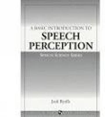 A Basic Introduction to Speech Perception