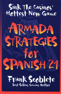 Armada Strategies for Spanish 21: Sink the Casinos' Hottest New Game