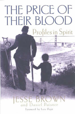 The Price of Their Blood: Profiles in Spirit
