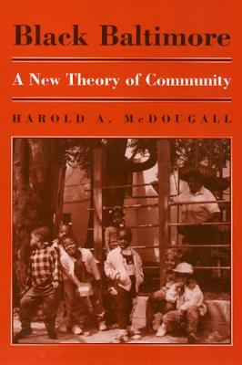 Black Baltimore: A New Theory of Community