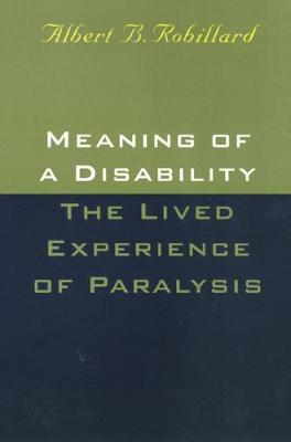 Meaning Of A Disability: The Lived Experience of Paralysis
