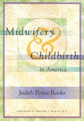 Midwifery and Childbirth in America