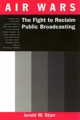 Air Wars: The Fight to Reclaim Public Broadcasting
