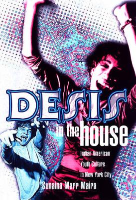 Desis In The House: Indian American Youth Culture In Nyc