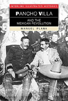Pancho Villa and the Mexican Revolution