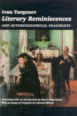 Literary Reminiscences: And Autobiographical Fragments