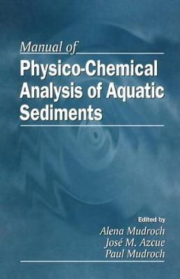Manual of Physico-Chemical Analysis of Aquatic Sediments