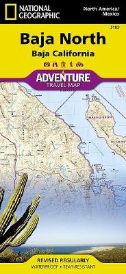 Baja California North, Mexico: Travel Maps International Adventure Map