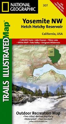 Yosemite Nw, Hetch Hetchy Reservoir: Trails Illustrated National Parks