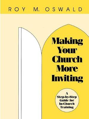 Making Your Church More Inviting: A Step-by-Step Guide for In-Church Training