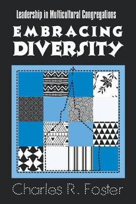 Embracing Diversity: Leadership in Multicultural Congregations