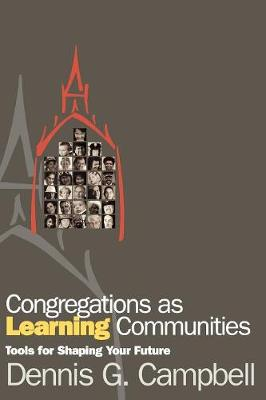Congregations as Learning Communities: Tools for Shaping Your Future