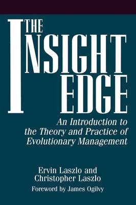 The Insight Edge: An Introduction to the Theory and Practice of Evolutionary Management