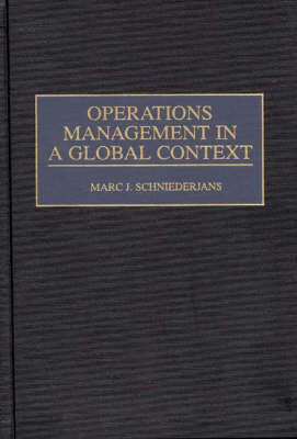 Operations Management in a Global Context