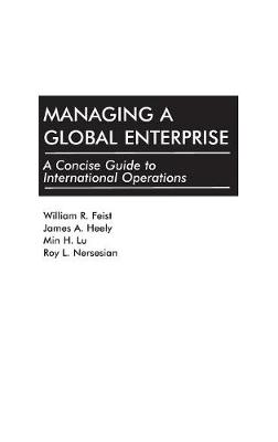 Managing a Global Enterprise: A Concise Guide to International Operations