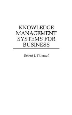 Knowledge Management Systems for Business