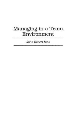 Managing in a Team Environment