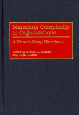 Managing Complexity in Organizations: A View in Many Directions
