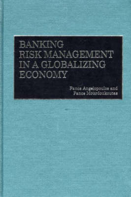 Banking Risk Management in a Globalizing Economy