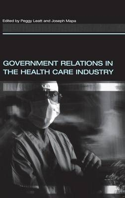 Government Relations in the Health Care Industry