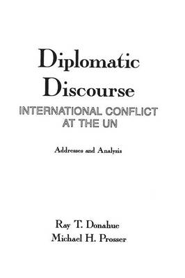 Diplomatic Discourse: International Conflict at the United Nations