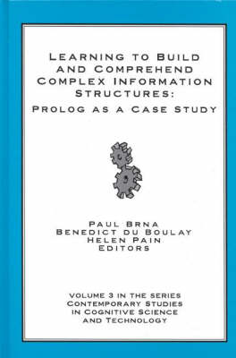 Learning to Build and Comprehend Complex Information Structures: Prolog as a Case Study