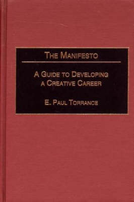 The Manifesto: A Guide to Developing a Creative Career