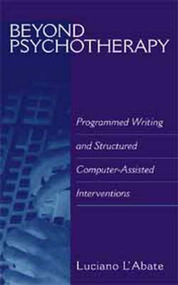 Beyond Psychotherapy: Programmed Writing and Structured Computer-assisted Interventions