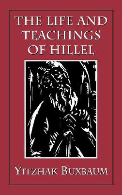 The Life and Teachings of Hillel