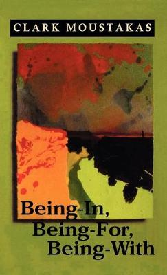Being-In, Being-For, Being-With