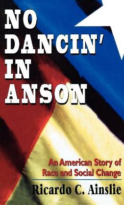 No Dancin' in Anson: Ethnography of Race as Otherness