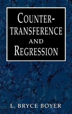 Countertransference and Regression