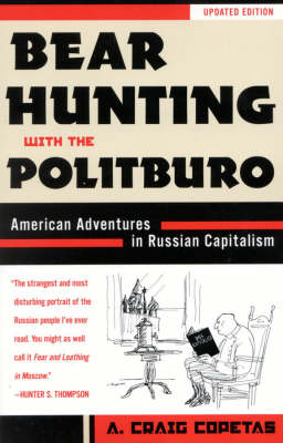 Bear Hunting with the Politburo, Updated: American Adventures in Russian Capitalism