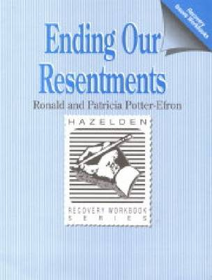 Ending Our Resentments: Workbook