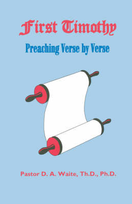 First Timothy, Preaching Verse by Verse