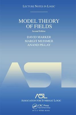 Model Theory of Fields: Lecture Notes in Logic: No. 5