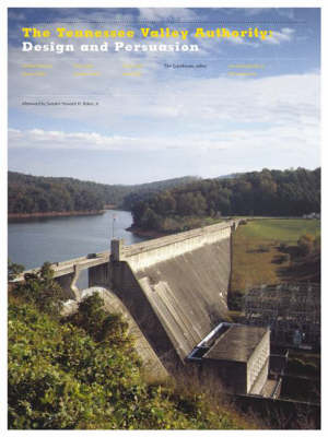 The Tennessee Valley Authority: Design and Persuasion
