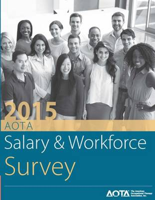 2015 AOTA Salary and Workforce Survey